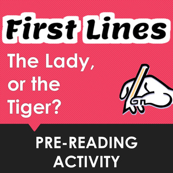 """The Lady, or the Tiger?"" First Lines Pre-reading Activity"