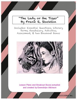"""The Lady or the Tiger"" Guided Notes / Activities / Two Breakout Boxes"