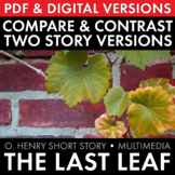 """The Last Leaf,"" O. Henry short story, Compare & Contrast Text, Multimedia CCSS"