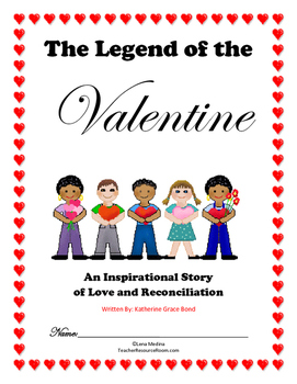 """The Legend of the Valentine"" by Katherine Grace Bond Literature Unit"