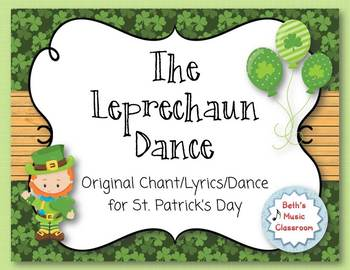 """The Leprechaun Dance"" - Original Chant/Lyrics/Dance - St. Patrick's Day"