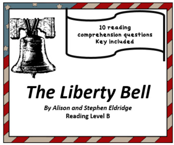 """""""The Liberty Bell"""" Level B reading comprehension questions"""