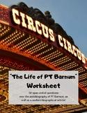 """The Life of PT Barnum"": Worksheet"