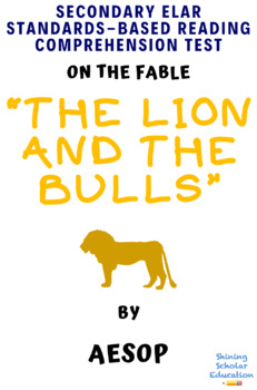 """""""The Lion and the Bulls"""" Fable by Aesop Multiple-Choice Reading Test"""