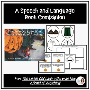 """The Little Old Lady Who Was Not Afraid of Anything"" Speech Therapy Companion"