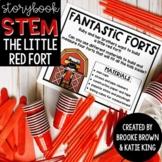 {The Little Red Fort} Storybook STEM Digital + Printable-E