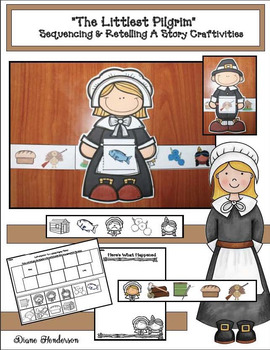 """""""The Littlest Pilgrim"""" Sequencing & Retelling A Story Craft"""