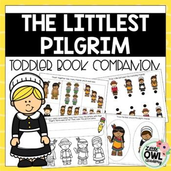 """The Littlest Pilgrim"" Toddler Curriculum"