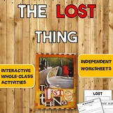'The Lost Thing' Activities (Interactive Presentation + Wo