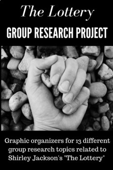 """The Lottery"" Group Research Project"