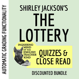 """The Lottery"" Quizzes & Close Reading Bundle (Automaticall"