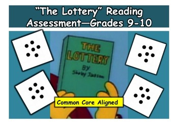 """""""The Lottery"""" Reading Assessment—Grades 9-10"""