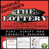 The Lottery by Shirley Jackson: Play and Socratic Seminar Grades 7-10