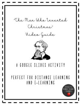 """""""The Man Who Invented Christmas"""" Video Guide"""