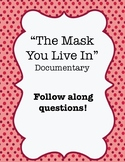 """""""The Mask You Live In"""" (2015) Documentary Video Guide Worksheet"""