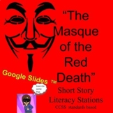 """""""The Masque of the Red Death"""" by Poe  Short Story Literacy Stations CCSS"""
