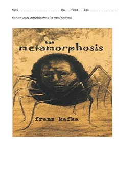 """""""The Metamorphosis"""" Matching Quiz"""