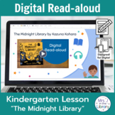 """""""The Midnight Library"""" Digital Read-aloud Lesson"""