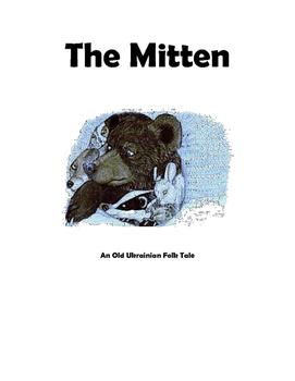 """The Mitten: An Old Ukrainian Folk Tale"" Readers Theater Script"
