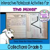 """""""The Mixer"""" Interactive Notebook ELA HMH Collections Grade 6"""
