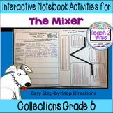 """""""The Mixer"""" Interactive Notebook ELA Collections Grade 6"""