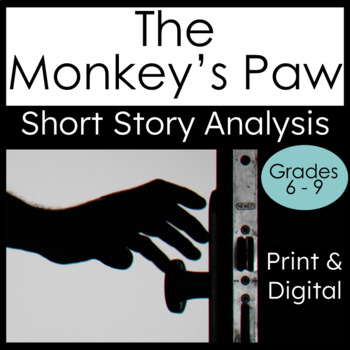 """Short Story """"The Monkey's Paw"""" Analysis, Writing and Textu"""