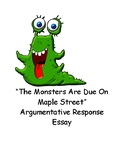 """The Monsters are Due on Maple Street"" Argumentative Respo"
