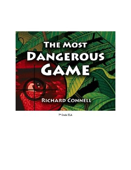 """The Most Dangerous Game"" Activity Packet, Guided Reading and More!"