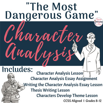 """The Most Dangerous Game"" Character Analysis Unit Bundle-Digital/Printable"