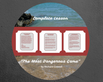 """""""The Most Dangerous Game"""":  Complete Lesson"""