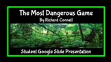 """The Most Dangerous Game"" Student Google Slide Assessment"