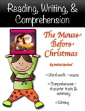 """""""The Mouse Before Christmas"""" Activities for Reading, Writi"""