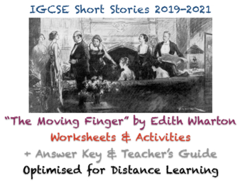 """IGCSE Short Stories: """"The Moving Finger"""" Edith Wharton Story Worksheet + ANSWERS"""