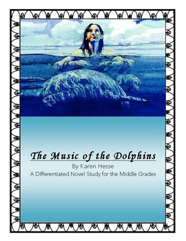 """""""The Music of the Dolphins"""" Novel Study"""