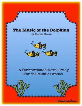 """The Music of the Dolphins"" Novel Study"