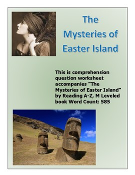 """""""The Mysteries of Easter Island"""" by Reading A-Z worksheet"""