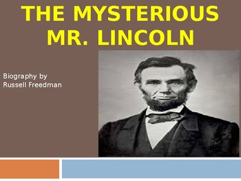 """The Mysterious Mr.Lincoln"" Biography by Russell Freedman- REVIEW & GUIDE"