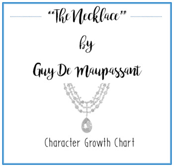 """The Necklace"" Character Growth Chart"