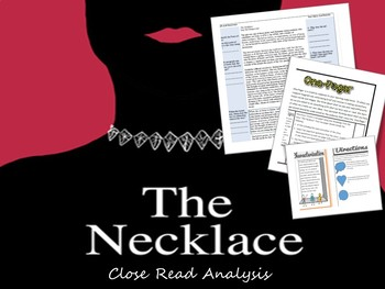 """The Necklace"" Close Read Analysis --CCSS"