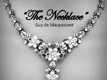 """""""The Necklace"""" Intro PP with Vocab. and Author Background Info"""