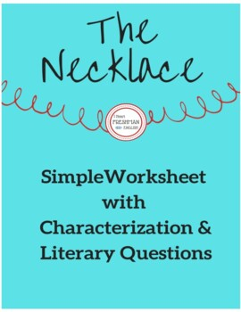 """The Necklace""- Simple Worksheet"