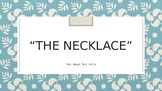 """The Necklace"" Talk, Read, Talk, Write"