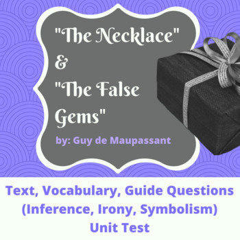 """The Necklace"" and ""The False Gems"" Realism Movement"