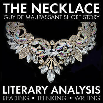 """The Necklace"" by Guy de Mauppassant - Activity Packet"