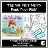"""""""The Not Very Merry Pout-Pout Fish"""" Speech Therapy Book Companion for Christmas"""