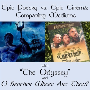 """The Odyssey"" and O Brother Where Art Thou?  Comparing the Mediums!"