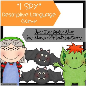 """The Old Lady Who Swallowed A Bat"" - ""I Spy"" Descriptive Language Game"
