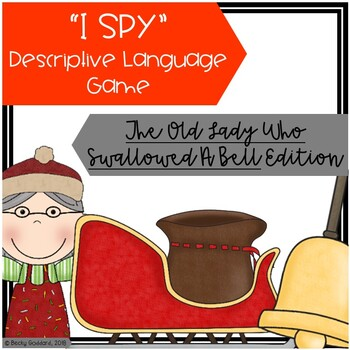 """The Old Lady Who Swallowed A Bell"" - ""I Spy"" Descriptive Language Game"