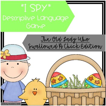 """The Old Lady Who Swallowed A Chick"" - ""I Spy"" Descriptive Language Game"