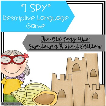 """""""The Old Lady Who Swallowed A Shell"""" - """"I Spy"""" Descriptive Language Game"""